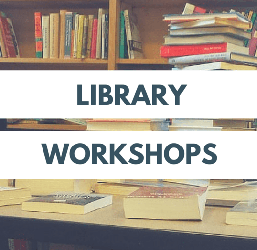 LIBRARY WORKSHOPS (APA/RESEARCH SKILLS)