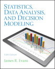 Statsistics Data Analysis, and Decision Modeling