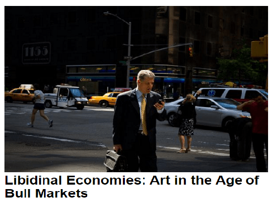 SSU FIELD TRIP: ART EXHIBITION - Libidinal Economies: Art in the Age of Bull Markets